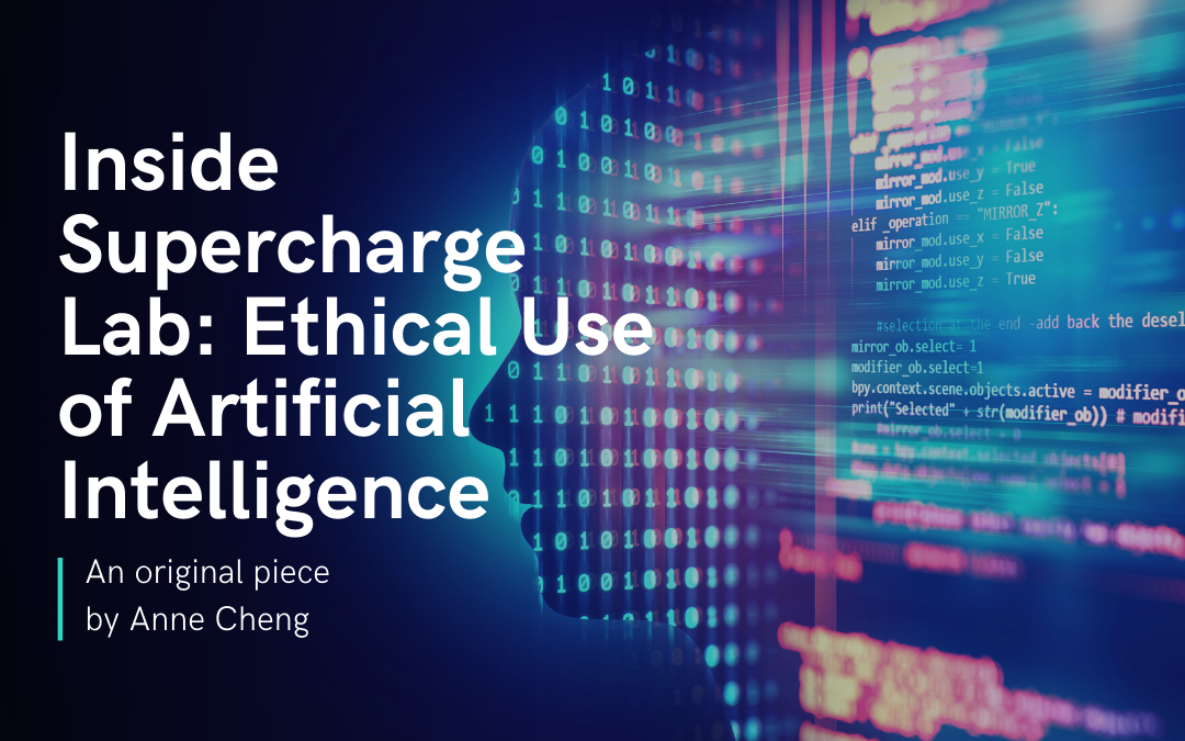 Inside Supercharge Lab: Ethical Use of Artificial Intelligence