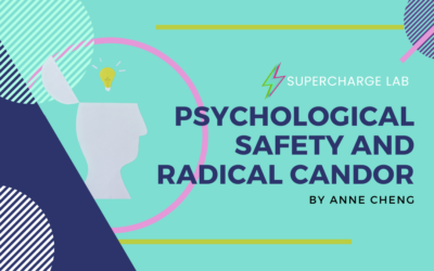 Psychological Safety and Radical Candor